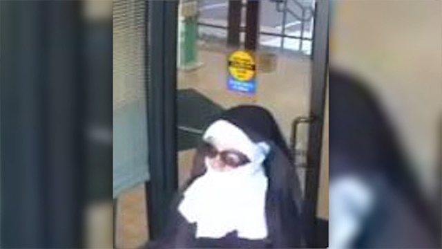 Caught on cam: Bank robbers dressed as nuns