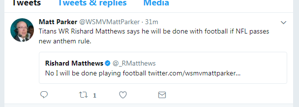 Titans WR Rishard Matthews said on Twitter that he would quit playing in the NFL if they began requiring teams to stand for the National Anthem. (WSMV)