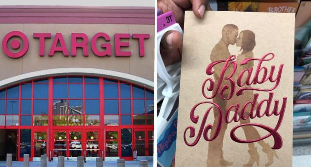 "Customers shared images of ""Baby Daddy"" greeting cards sold at Target ahead of Father's Day. (AP Photo, Facebook)"