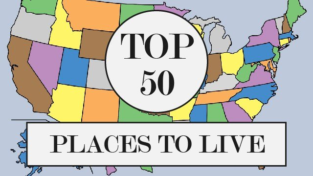 Slideshow the 50 best places to live in america ranked for Top 5 places to live in usa